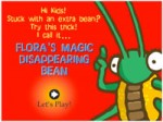 Play Flora's Magic Disappearing Bean