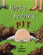 Uncle Frank's Pit